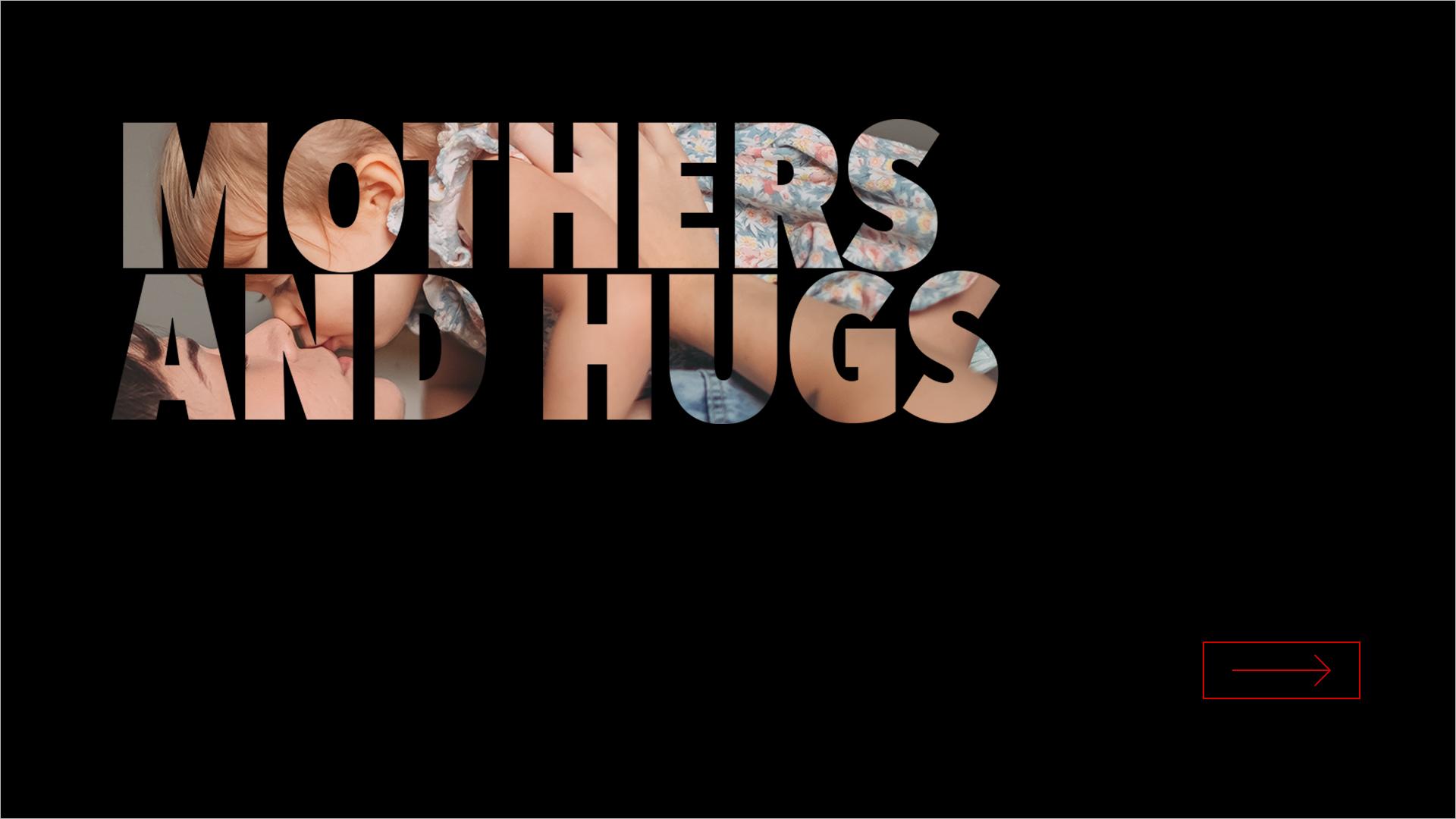 Mothers & Hugs